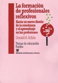 LA FORMACION DE PROFESIONALES REFLEXIVOS