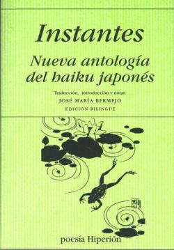 Instantes:nueva antologia haiku japones