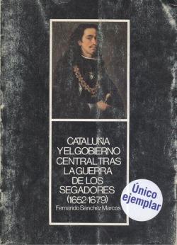 Cataluña y el gobierno central tras la guerra segadores
