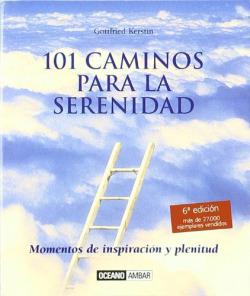 101 caminos para la serenidad