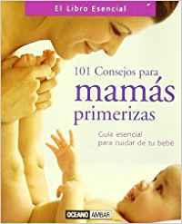 101 consejos para mamas primerizas
