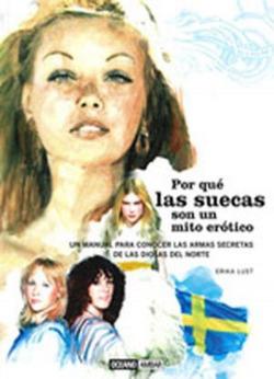 Por qué las suecas son un mito erótico