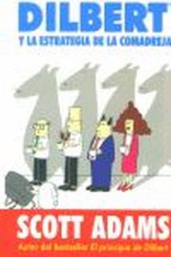 Dilbert y la estrategia de la comadreja