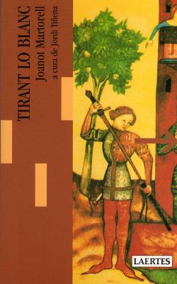 TIRANT LO BLANC - LECTURES I ITINERARIS