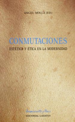 CONMUTACIONES ESTETICA Y ETICA MODERNID.