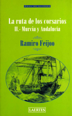 Ruta de los corsarios. volumen II
