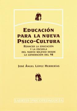 EDUCACION PARA LA NUEVA PSICO-CULTURA