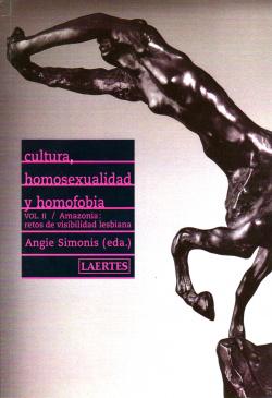 Cultura, homosexualidad y homofobia. Vol II