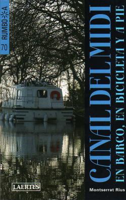 Canal del midi:en barco, en bicicleta y a pie