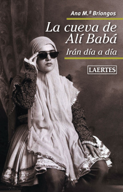 La cueva de Alí Babá : Irán día a día