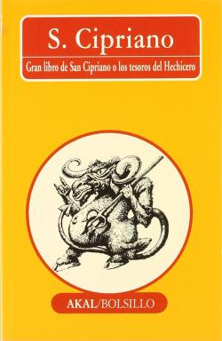 Gran libro de San Cipriano o los tesoros del Hechicero