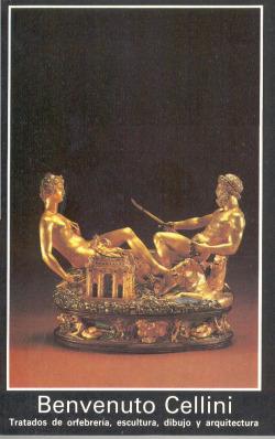 Tratado de orfebreria, escultura, dibujo y arquitectura