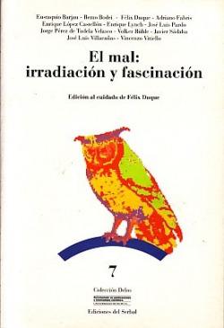 EL MAL: IRRADIACION Y FASCINACION