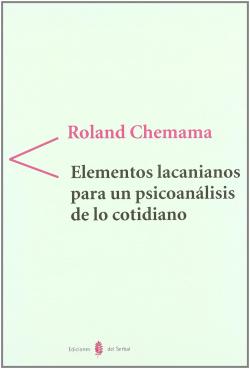 ELEMENTOS LACANIANOS PARA UN PSICOANALISIS DE LO COTI
