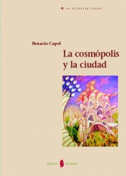 LA COSMOPOLIS Y LA CIUDAD