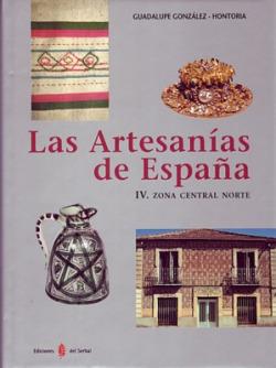 LAS ARTESANIAS DE ESPAÑA, 4. ZONA CENTRAL NORTE