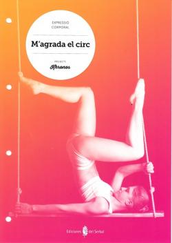M'agrada el circ.Quadern Educació Física ESO Khronos