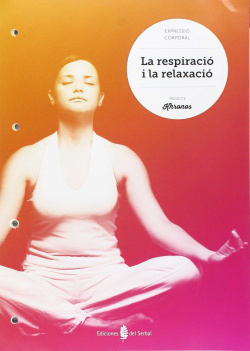 Respiració i relaxació.Quadern Ed.Física ESO Khronos