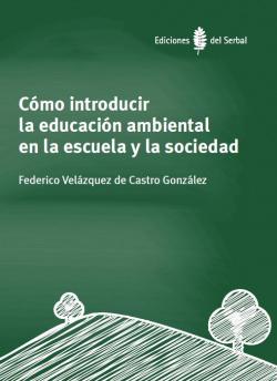 COMO INTR.LA ED.AMBIENTAL EN LA ESCUELA Y LA SOCIEDAD