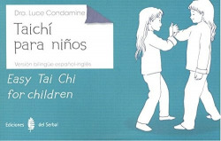 TAICHI PARA NIÑOS/EASY TAI CHI FOR CHILDREN