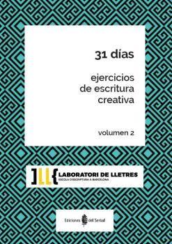EJERCICIOS DE ESCRITURA CREATIVA VOL. 2