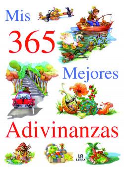Mis 365 Mejores Adivinanzas