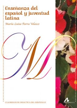 Enseñanza del español y juventud latina