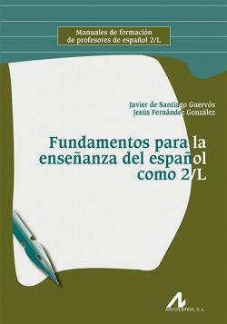 FUNDAMENTOS PARA LA ENSEÑANZA ESPAÑOL COMO 2/l