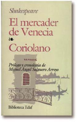 Mercader de venecia,coriolano