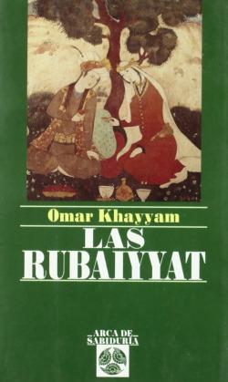 Las Rubaiyyat.