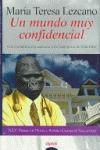Un mundo muy confidencial