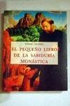 PEQUEÑO LIBRO SABIDURIA MONASTICA
