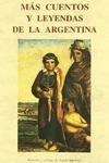 MAS CUENTOS Y LEYENDAS ARGENTINA