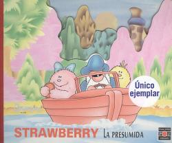 Strawberry la presupida