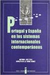 PORTUGAL Y ESPAÑA EN LOS SISTEMAS INTERNACIONALES CONTEMPORA