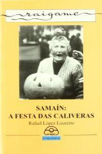 Samaín: a festa das caliveras