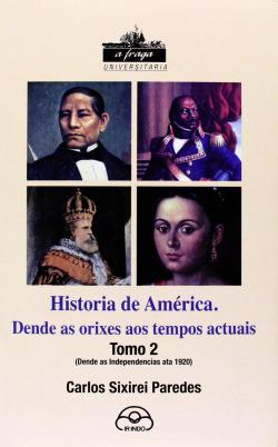 Historia de america: dende as orixes aos tempos actuais