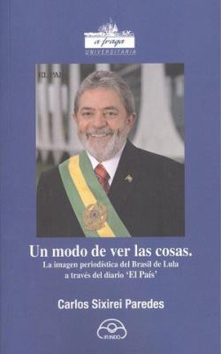 Un modo de ver las cosas: la imagen periodistica del brasil