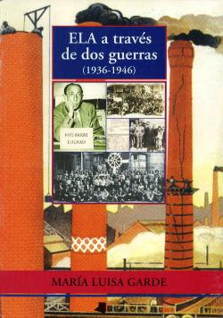 ELA A TRAVES DE DOS GUERRAS 1936-1946