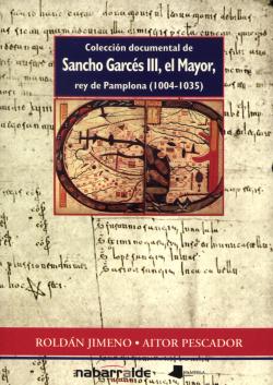 COLECCION DOCUMENTAL DE SANCHO GARCES III, EL MAYOR