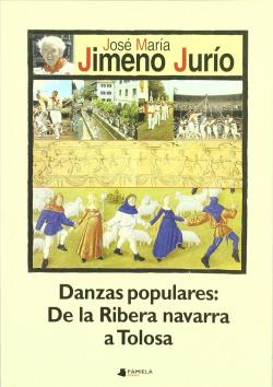 DANZAS POPULARES DE LA RIBERA DE NAV. A TOLOSA