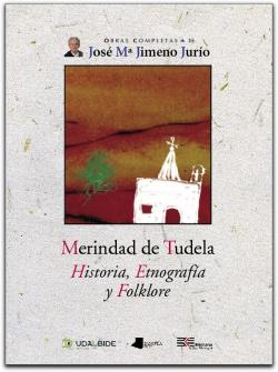 MERINDAD DE TUDELA HISTORIA ETNOGRAFIA Y FOLKLORE