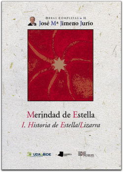 MERINDAD DE ESTELLA. I. HISTORIA DE ESTELLA/LIZARRA