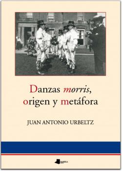 DANZAS MORRIS ORIGEN Y METAFORA