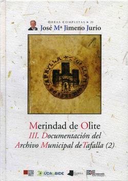MERINDAD DE OLITE III. DOCUMENTACION ARCHIVO MUNICIPAL TAFAL