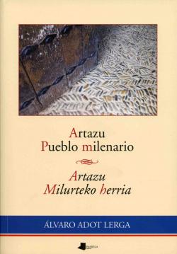 ARTAZU PUEBLO MILENARIO
