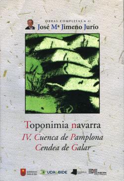 TOPONIMIA NAVARRA. IV. CUENCA DE PAMPLONA. CENDEA DE GALAR