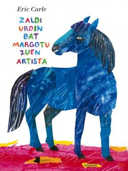 ZALDI URDIN BAT MARGOTU ZUEN ARTISTA