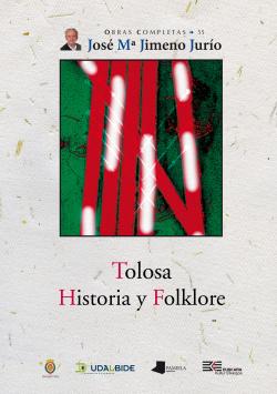 TOLOSA. HISTORIA Y FOLKLORE