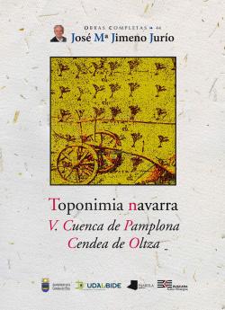 TOPONIMIA NAVARRA V. CUENCA DE PAMPLONA CENDEA DE OLTZA